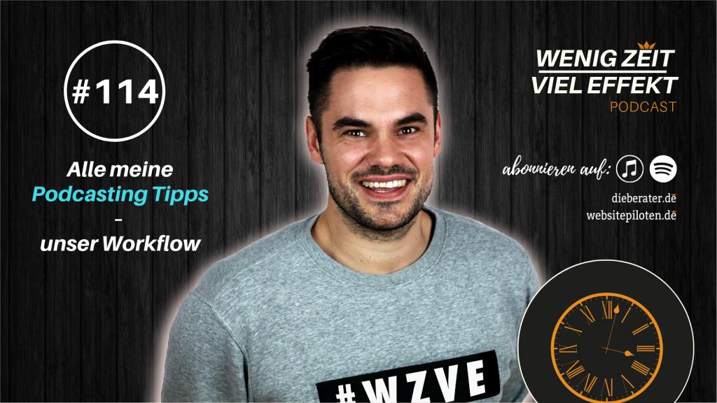 Beitragsbild Alle meine Podcasting Tipps | WZVE #114