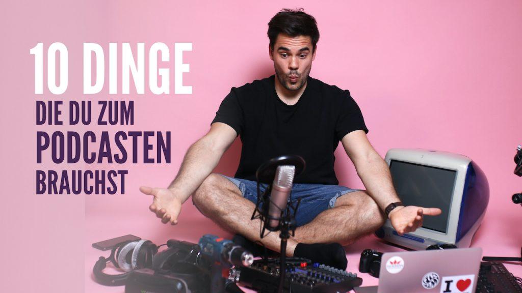 10 Schritte zu deinem erfolgreichen ersten Podcast
