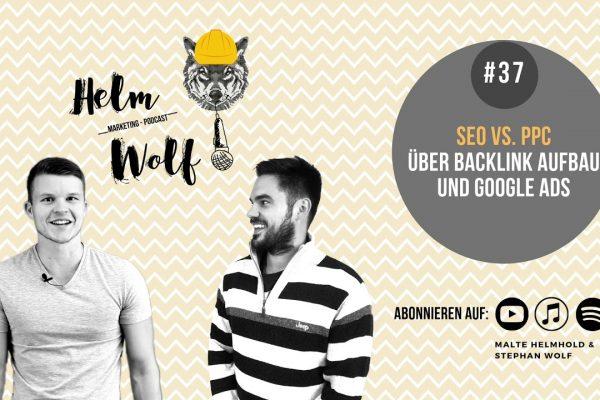 Beitragsbild SEO vs. PPC die Unterschiede Helmwolf Podcast (Pay Per Click, Suchmaschinenoptimierung)