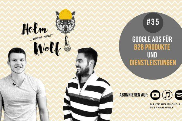 Helmwolf Podcast b2b produkte über google ads